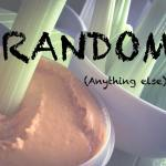 RANDOM – Anything else