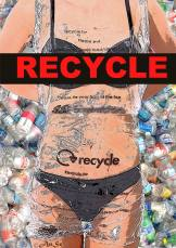 RECYCLE!!! - SAVE THE WORLD